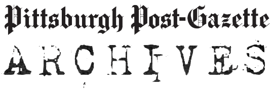 Pittsburgh Post-Gazette Archives